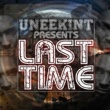 UneekInt Last Time