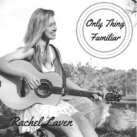 Rachel Laven Only Thing Familiar