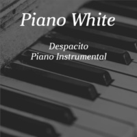 Piano White Despacito (Piano Instrumental)