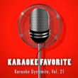 Various Artists Karaoke Dynamite, Vol. 21