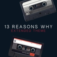 L'Orchestra Cinematique 13 Reasons Why Extended Theme