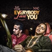 Ray Vicks/MAC Everybody Loves You