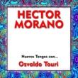 Hector Morano&Osvaldo Touri Nuevos Tangos Con...
