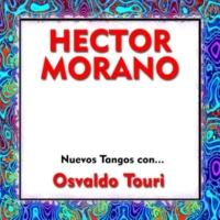 Hector Morano&Osvaldo Touri Mi Refugio