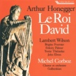 Lambert Wilson&Brigitte Fournier Le Roi David, H 37, Part 3: No. 27 La mort de David