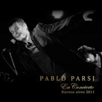 Pablo Parsi Siempre Se Vuelve a Buenos Aires