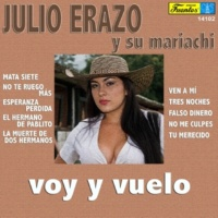 Julio Erazo y su Mariachi Falso Dinero