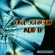 Paul Johnson Acid