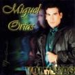 Miguel Orías Volverás