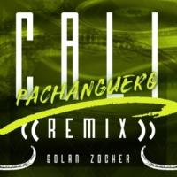 Golan Zocher/Golan Zocher Cali Pachanguero (Golan Zocher Remix)