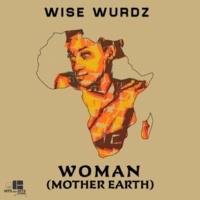 Wise Wurdz Woman (Mother Earth)