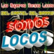 Various Artists Somos Locos, Vol. 1