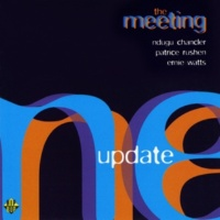 The Meeting/Ndugu Chancler/Patrice Rushen/Ernie Watts Out of Here