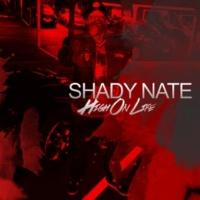 Shady Nate High on Life