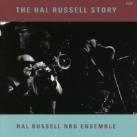 Hal Russell/NRG Ensemble For M (The Hal Russell Story / Pt. IV Fast Company)