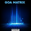 Various Artists Goa Matrix