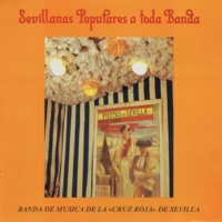 Banda de Musica de la Cruz Roja de Sevilla Sevillanas Populares Iv