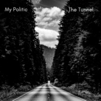 My Politic The Tunnel