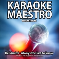 Tommy Melody Always the Last to Know (Karaoke Version) (Originally Performed By Del Amitri)