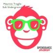 Mauricio Traglia Sub Underground