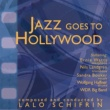 Lalo Schifrin Jazz Goes to Hollywood