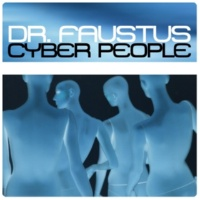 Cyber People Dr. Faustus