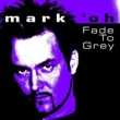 Mark 'oh Fade to Grey (Origianl Radio Version)