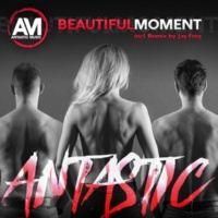 Antastic Beautiful Moment (Jay Frog Remix)