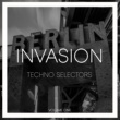 Various Artists Invasion Techno Selectors, Vol. 1