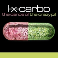 L-x-carbo The Dance of the Crazy Pill (Original Mix)