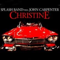 Splash Band Pres. John Carpent Christine