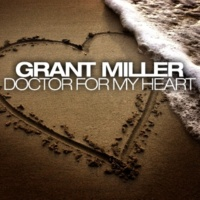 Grant Miller Doctor for My Heart (Maxi Version)
