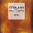 Malixx/John Watts End  (Michael Parsberg's ADF Mix)