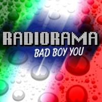 Radiorama Bad Boy You  (Radio Version)