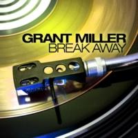 Miller&Grant Break Away  (Maxi Version)
