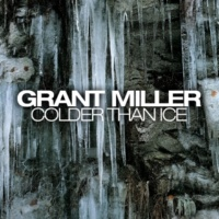 Miller&Grant Colder Than Ice