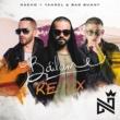 ナッチョ/Yandel/Bad Bunny Báilame [Remix]
