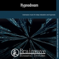 Brainwave Binaural Systems Hypnodream
