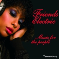 Friends Electric Music for the People (Radio Edit)