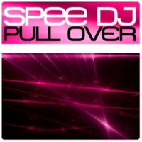 Spee Dj Pull Over (Version A)