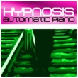 Hypnosis Automatic Piano