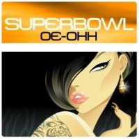 Superbowl Oe-ohh