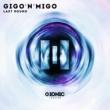 Gigo'n'Migo Last Round