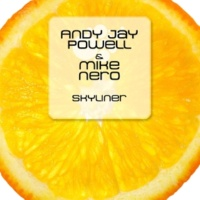 Mike Nero&Andy Jay Powell Skyliner  (Hiver & Hammer Remix)