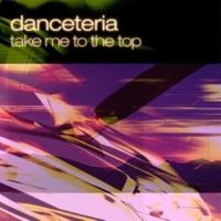 Danceteria Take Me to the Top (Piano Mix)