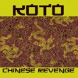 Koto Chinese Revenge  (Maxi Version)