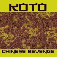 Koto Chinese Revenge