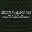 Groot Walenburg Der Sklavenchor / Der Walenburger Zapfenstreich