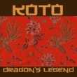 Koto Dragon's Legend