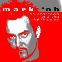 Mark 'oh The Sparrows and the Nightingales (Origianl Short)